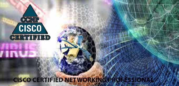 Cisco Certified Network Professional CCNP